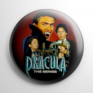 Dracula: The Series (B) Button