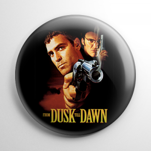 From Dusk Till Dawn Button