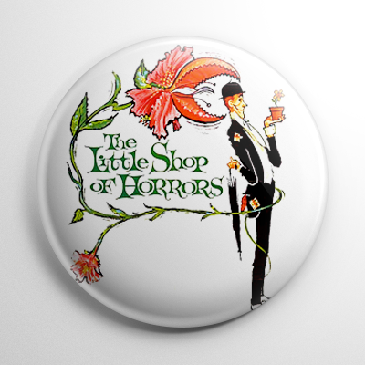 Little Shop of Horrors 1960 Button