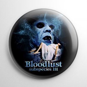 Bloodlust: Subspecies 3 Button