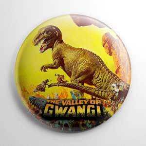 The Valley of Gwangi (B) Button
