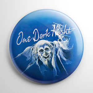 One Dark Night Button