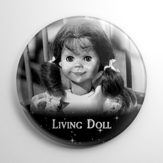 The Twilight Zone Living Doll Button
