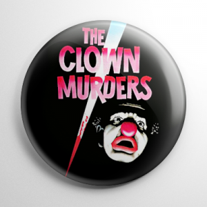 Clown Murders Button