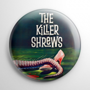 Killer Shrews Button