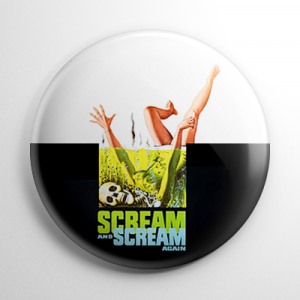 Scream and Scream Again Button