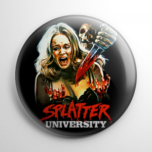 Splatter University Button