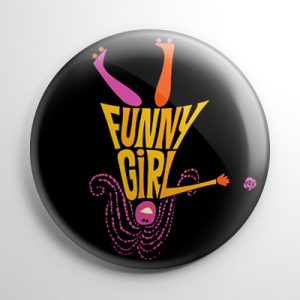 Funny Girl Button