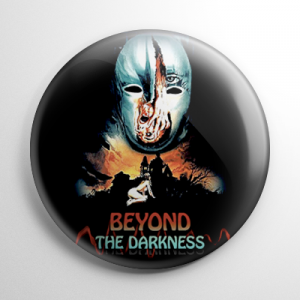 Beyond the Darkness Button