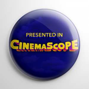 CinemaScope Button