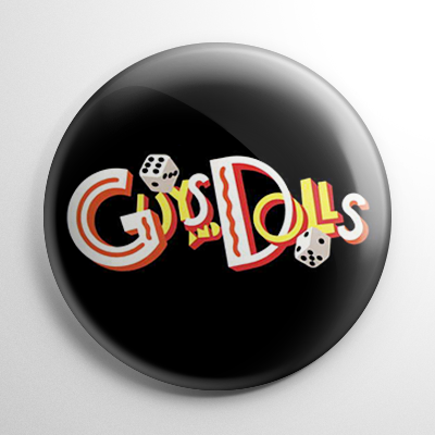 Guys and Dolls Button