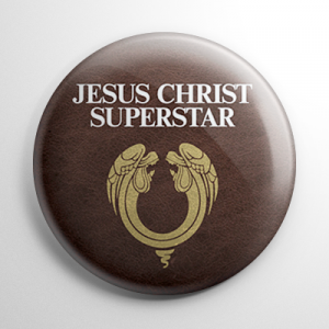 Jesus Christ Superstar Button