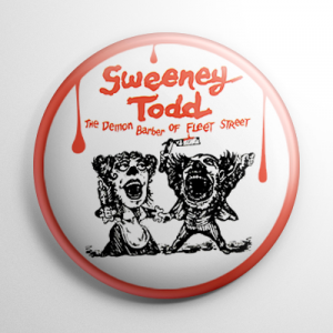 Sweeney Todd Musical Button