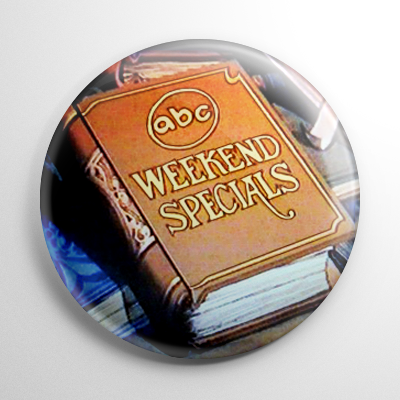 ABC Weekend Special Button