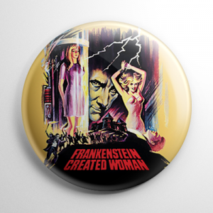 Frankenstein Created Woman Button