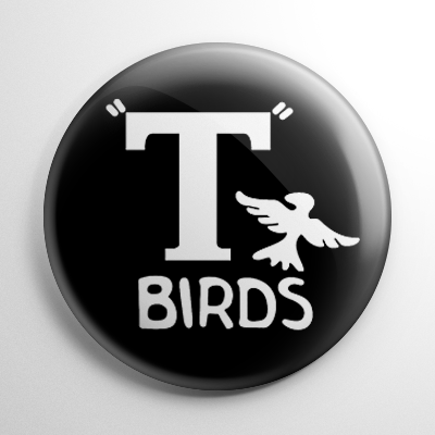 Grease T-Birds Button