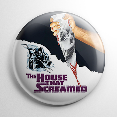 House That Screamed Button