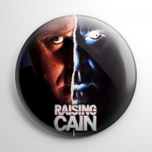 Raising Cain Button