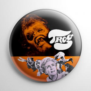 Trog Button