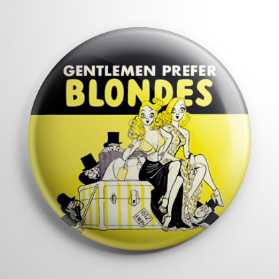 Gentlemen Prefer Blondes Button