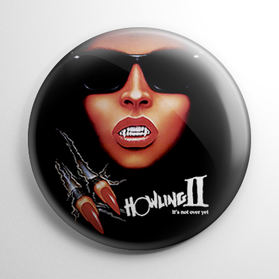 Howling II Button