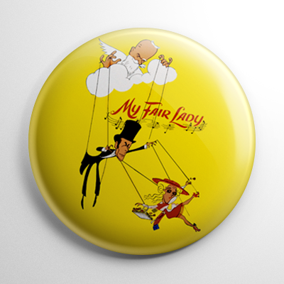 My Fair Lady Button