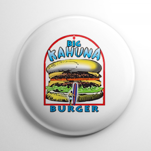 Big Kahuna Burger Button