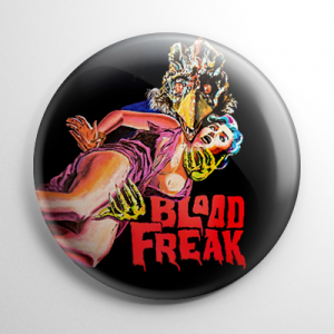Blood Freaks Button