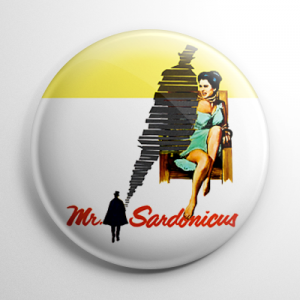 Mr. Sardonicus Button