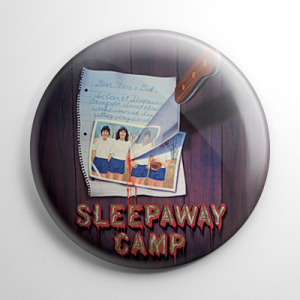 Sleepaway Camp (B) Button