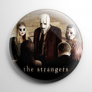 The Strangers Button