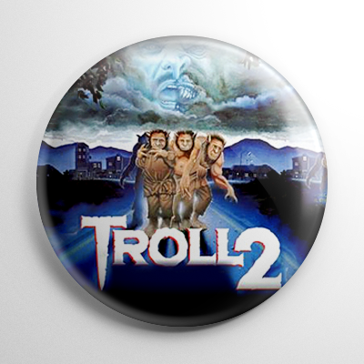 Troll 2 (B) Button