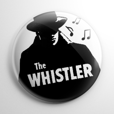 The Whistler Button