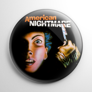 American Nightmare Button