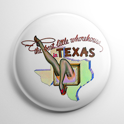 Best Little Whorehouse in Texas Button