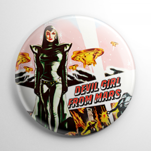 Devil Girl from Mars Button