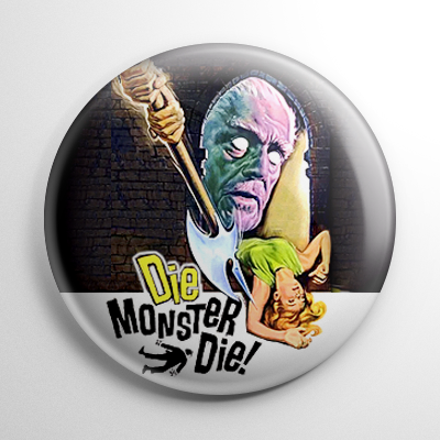 Die, Monster, Die! Button