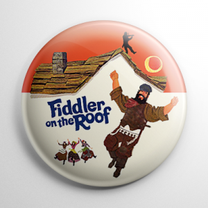 Fiddler on the Roof Button