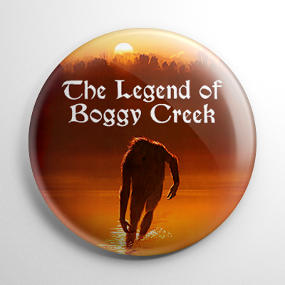 The Legend of Boggy Creek (B) Button