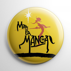 Man of La Mancha Button