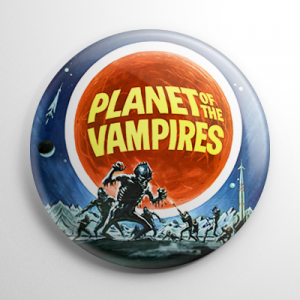 Planet of the Vampires Button