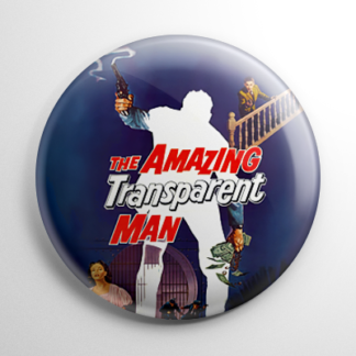 Amazing Transparent Man Button