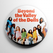 Beyond The Valley of the Dolls (B) Button