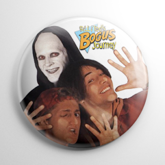 Bill & Ted's Bogus Journey Button