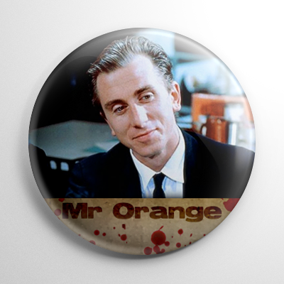 Reservoir Dogs Mr. Orange Button