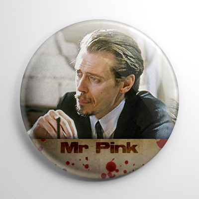 Reservoir Dogs Mr. Pink Button
