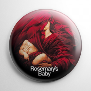 Rosemary's Baby (B) Button