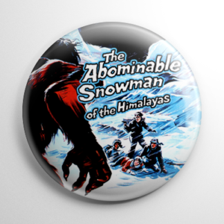 Abominable Snowman of the Himalayas Button