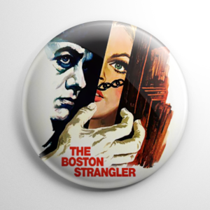 Boston Strangler Button