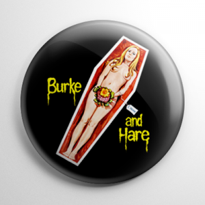 Burke & Hare Button